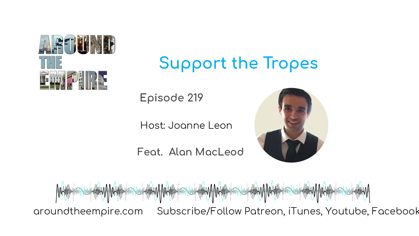 Ep 219 Support the Tropes feat Alan MacLeod