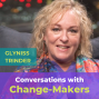 Artwork for 7. Conversations with Change-Makers Episode 7: Gill Smith