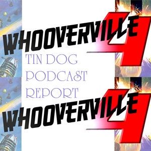 TDP 281: Whooverville 4 Report - with Podcasters Pannel