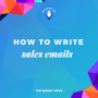 Artwork for How To Write Sales Emails