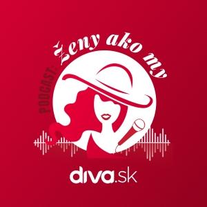 Ženy ako my Diva.sk