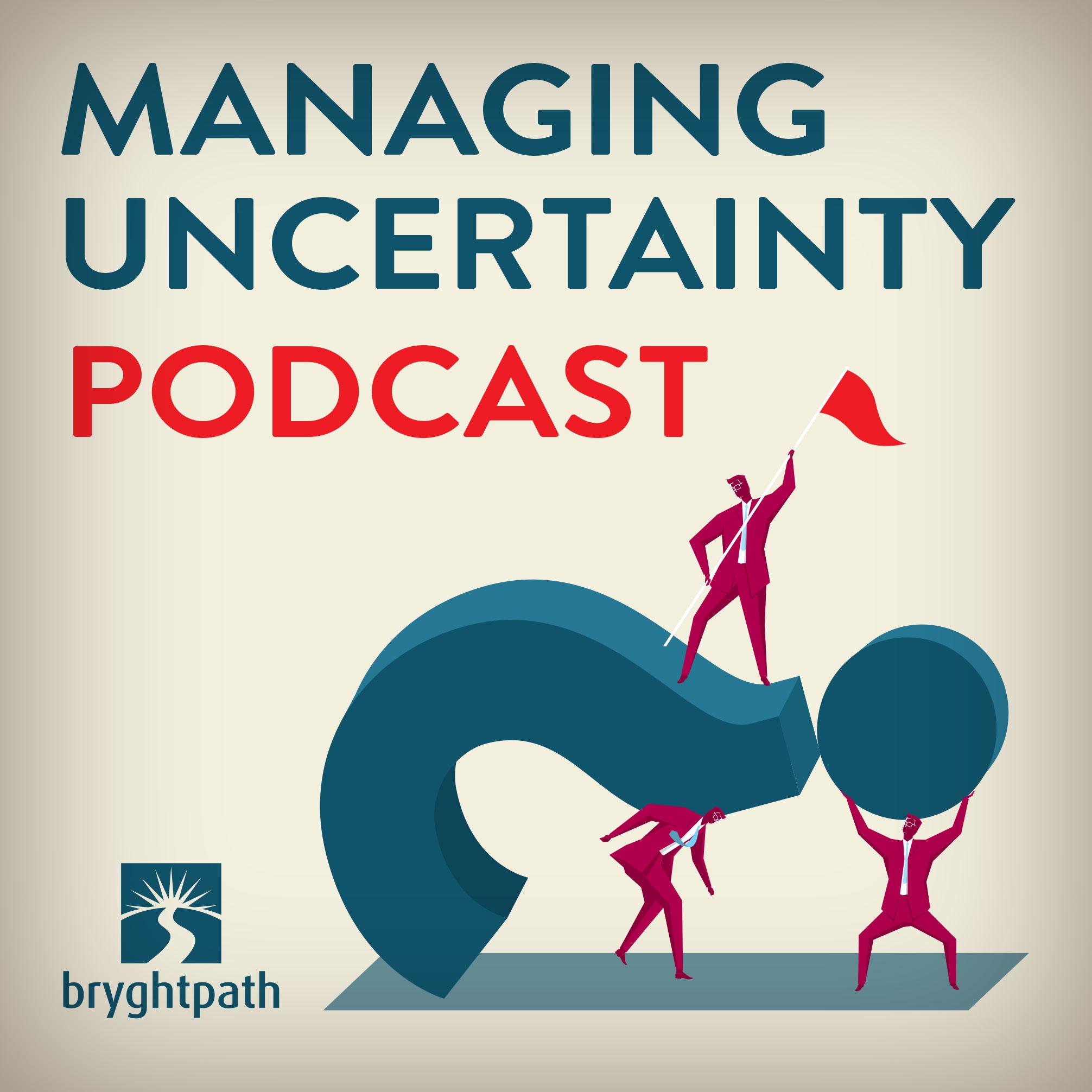 Managing Uncertainty show art