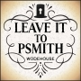 Artwork for Ep. 669, Leave it to Psmith, part 1of10, by P.G. Wodehouse
