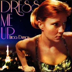 Dress Me Up by Erica Dumas