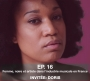 Artwork for Ep. 16 Femme, noire et artiste dans l'industrie musicale en France - Invitée: Doris