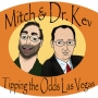 Artwork for The 121st Mitch and Dr. Kev's Tipping the Odds Las Vegas Podcast