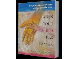 When Your Child Has Cancer