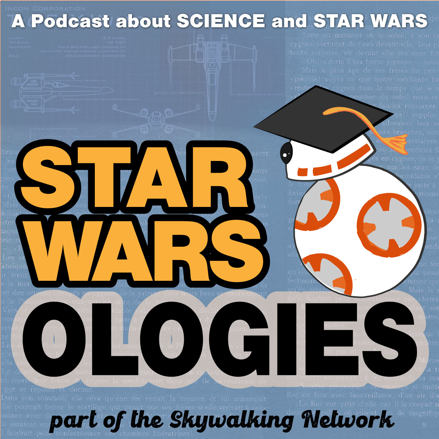 Star Warsologies: A Podcast About Science and Star Wars show art