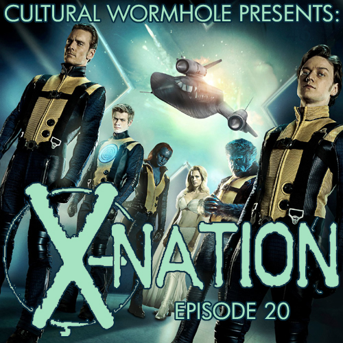 Cultural Wormhole Presents: X-Nation Episode 20
