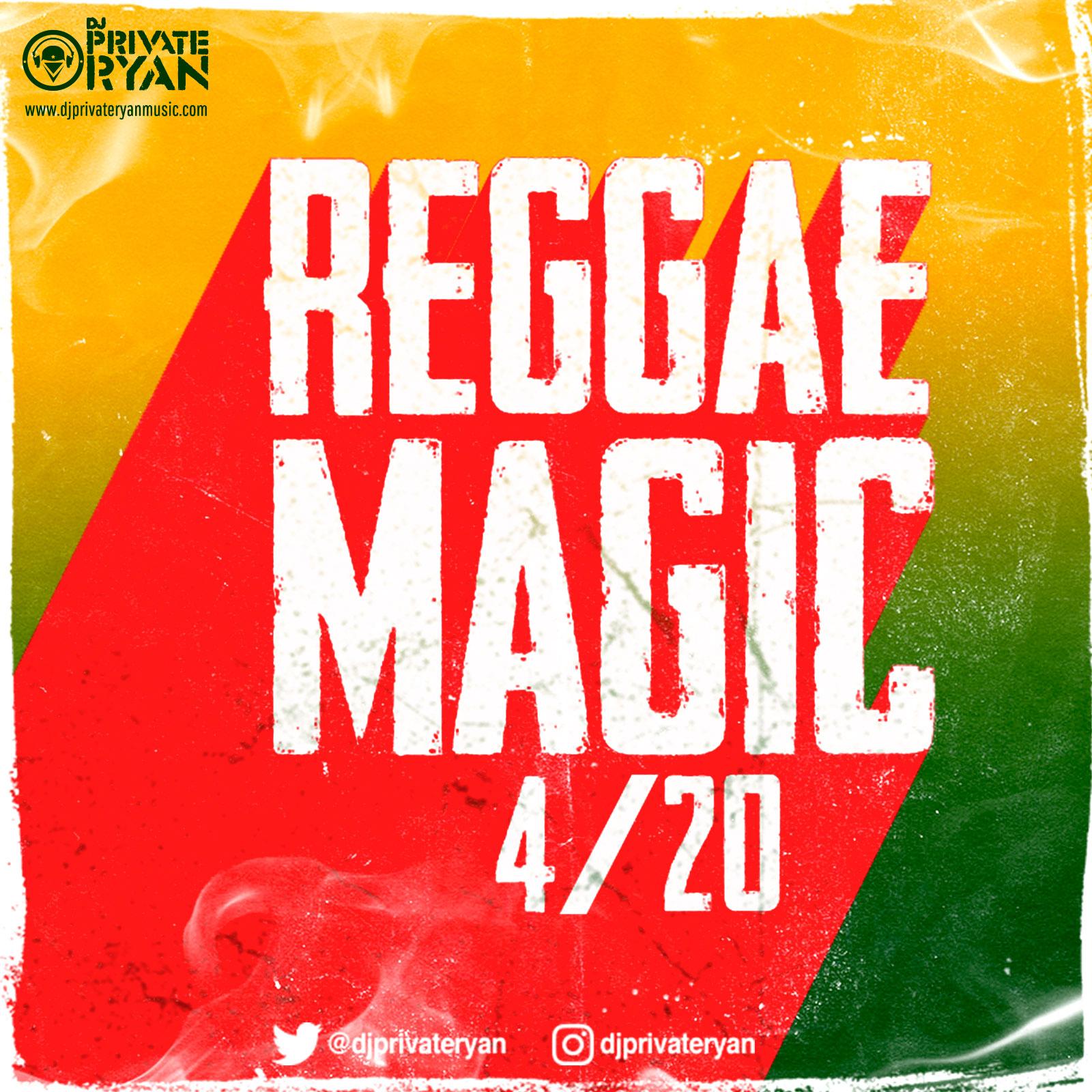 Private Ryan Presents Reggae Magic 4/20