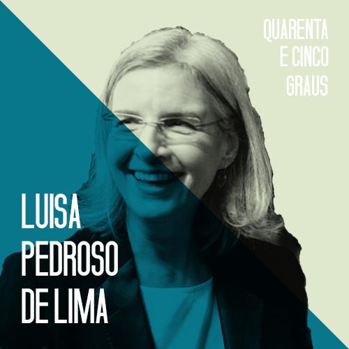"""Artwork for #43 Luísa Pedroso de Lima - Psicologia Social: """"a falta de integração social faz, muitas vezes, pior à saúde do que álcool, tabaco, má alimentação ou poluição"""""""