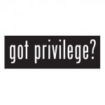 Episode 11:  Examining Privilege