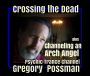 Artwork for Clearing the Dead and a visit by an Arch Angel with Psychic Trance Channel Gregory Possman