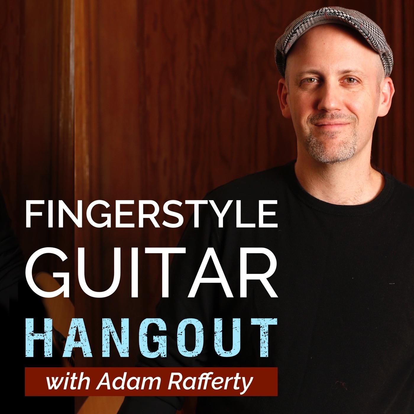 The Fingerstyle Guitar Hangout with Adam Rafferty show art