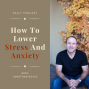 Artwork for How To Lower Stress And Anxiety