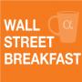 Artwork for Wall Street Breakfast February 11: U.S.-China Trade Talks Resume