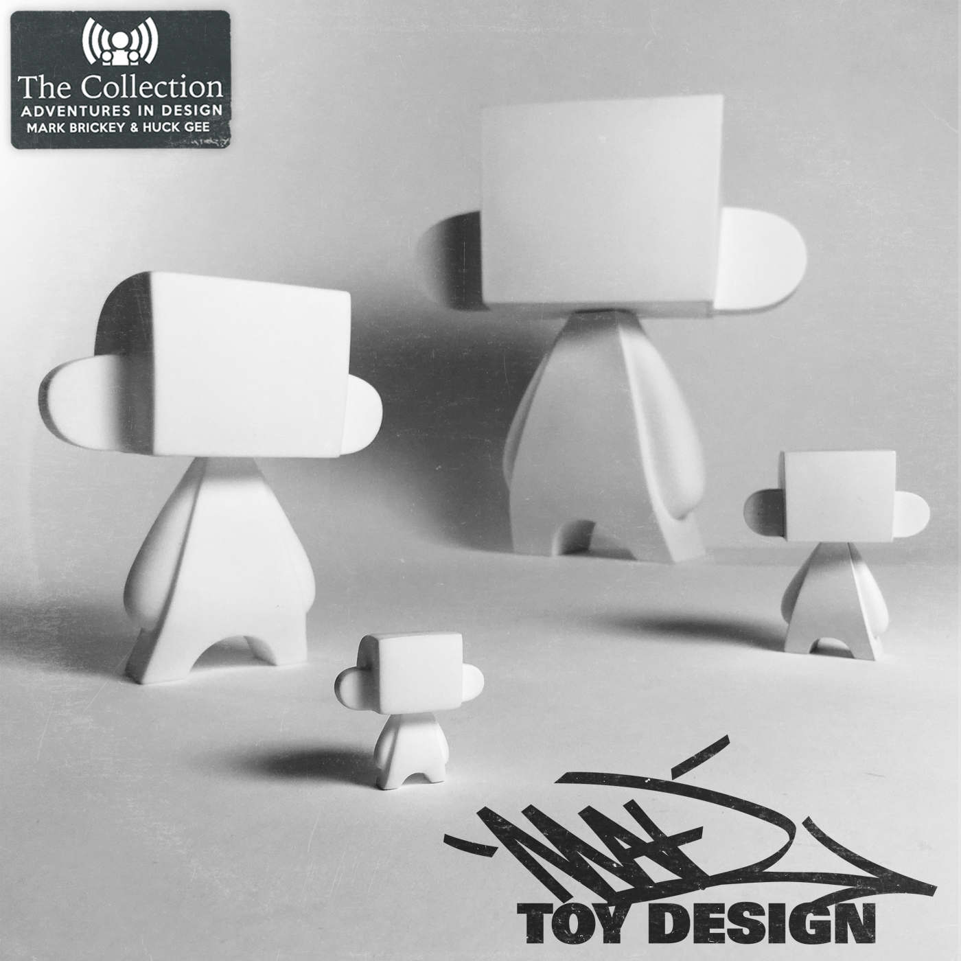 523 - The Collection with Huck Gee - Part 14: Mad Toy Design