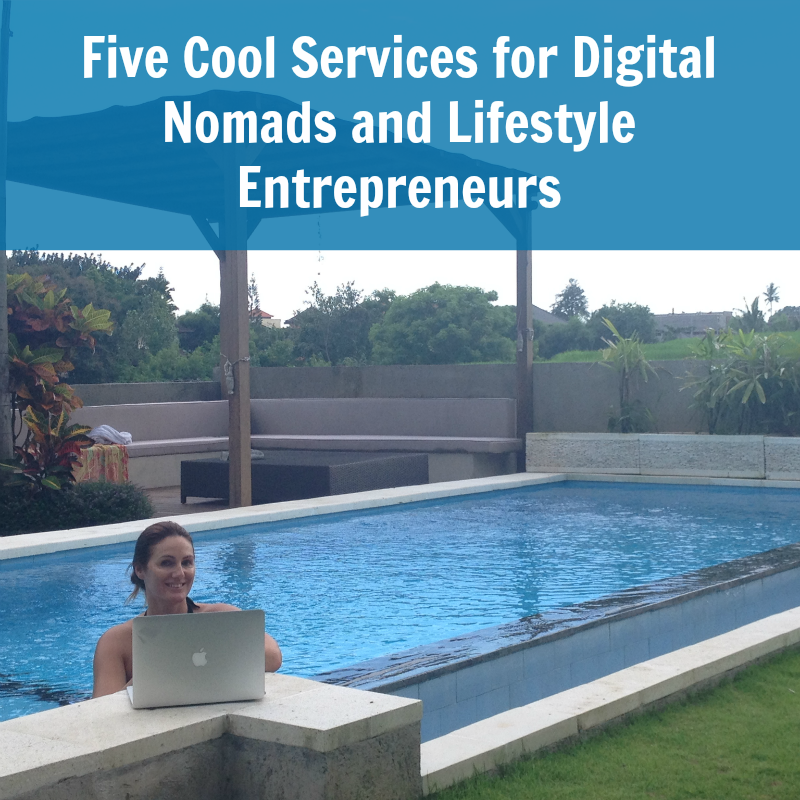 [247] Five Cool Services for Digital Nomads and Lifestyle Entrepreneurs