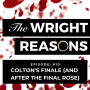 Artwork for Episode 10: Colton's Finale (and After the Final Rose)