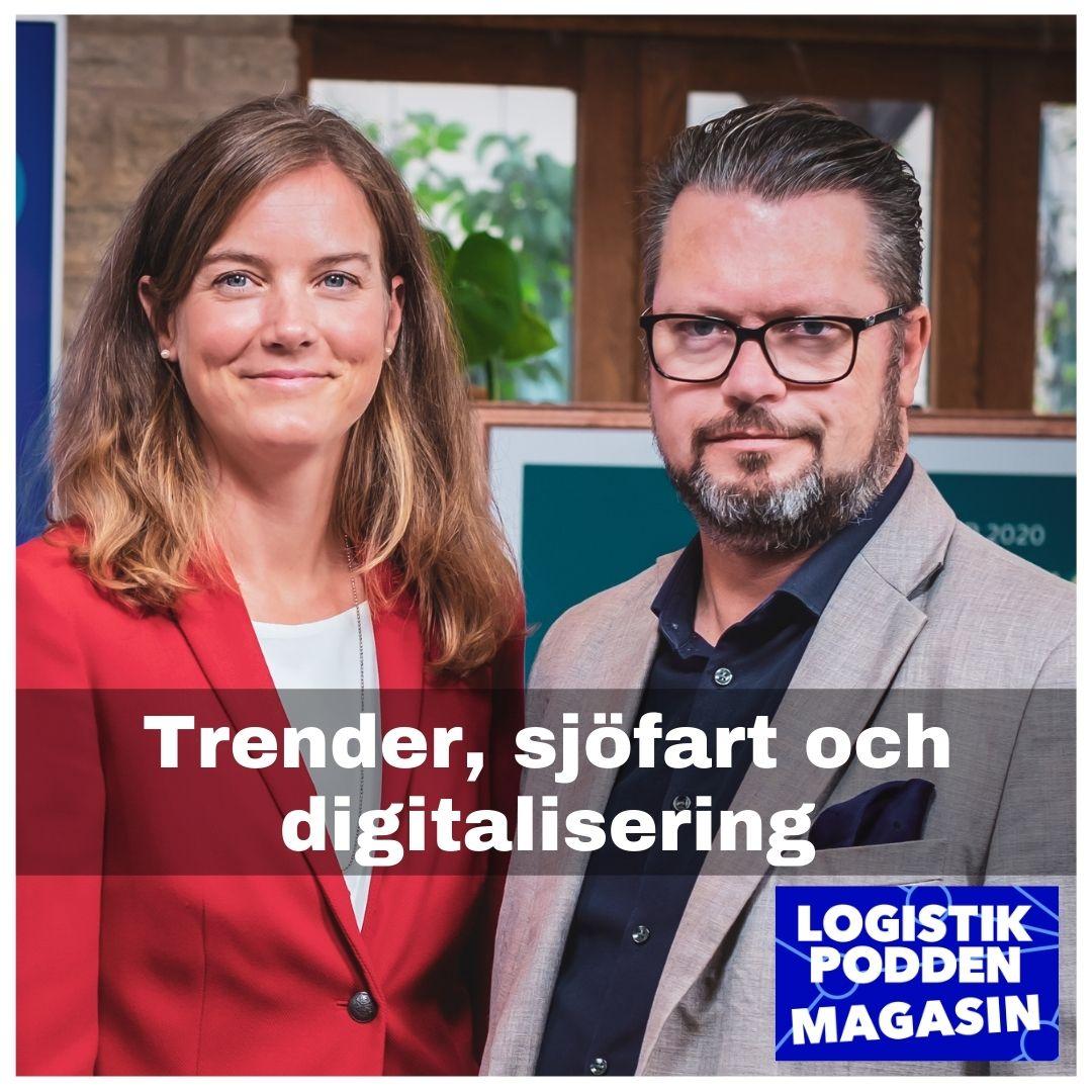 Logistikpodden Magasin #26 - Trender, sjöfart och digitalisering