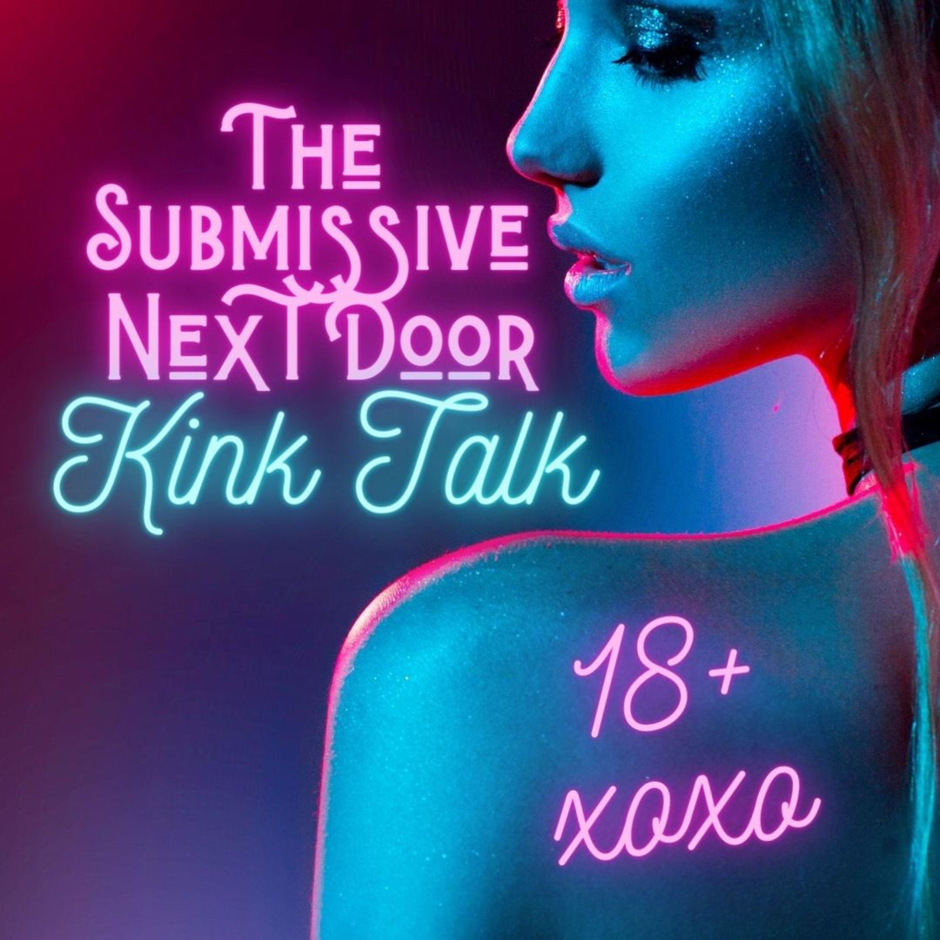Artwork for Episode 10 - Get Erotic! Kink Ed with Dr. K - Get that fire burning! Activities and tips for erotic play you can use with yourself or your partner(s)!