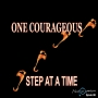 Artwork for ONE COURAGEOUS STEP AT A TIME