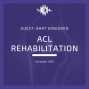 Artwork for Physiotutors Episode 002 ACL Rehabilitation