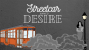 Artwork for Episode 20: A Streetcar Named Desire
