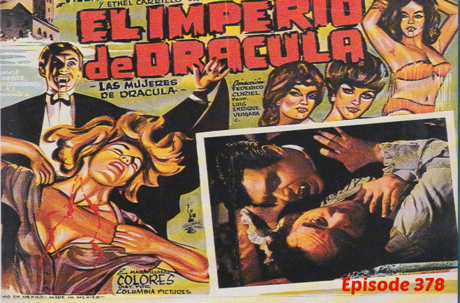 Episode 378: The Empire of Dracula (El imperio de Dracula)