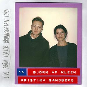 #14: LIVE - Björn af Kleen & Kristina Sandberg