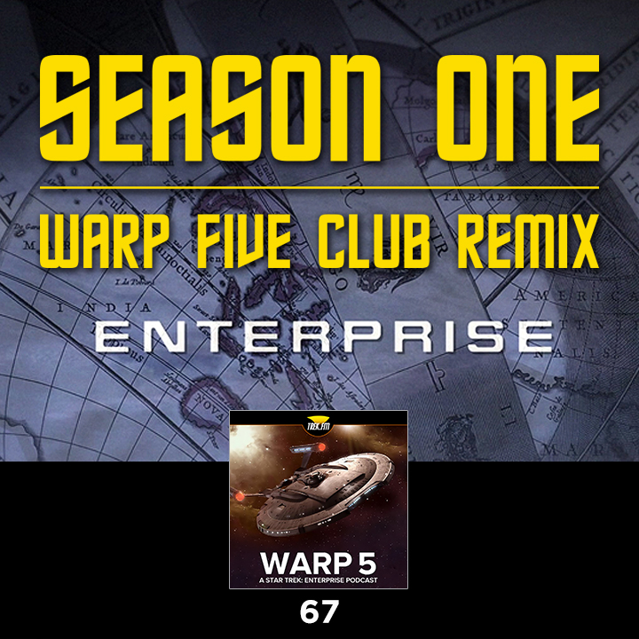 Warp Five 67: Enterprise Season One Remix
