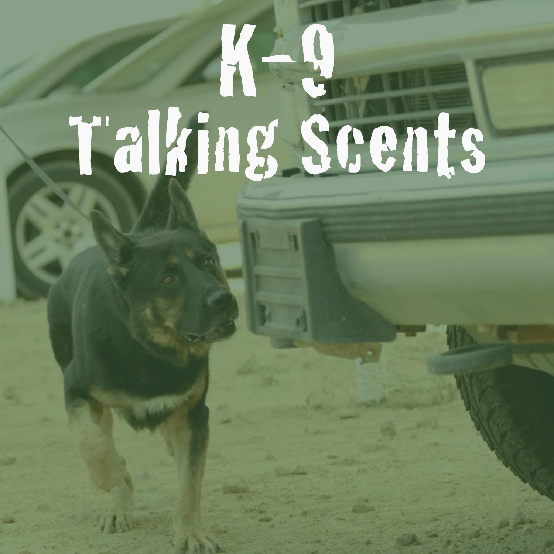 K9s Talking Scents