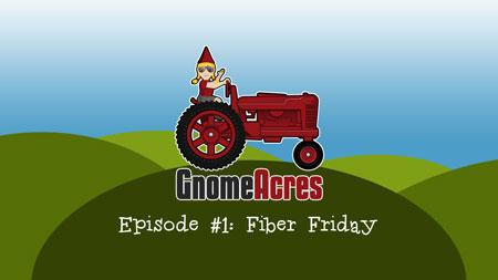 Fiber Friday (Episode 1)
