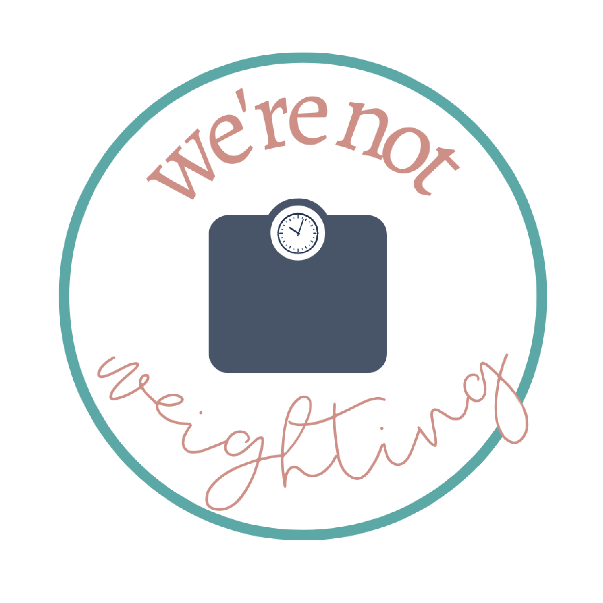 We're Not Weighting's podcast show art