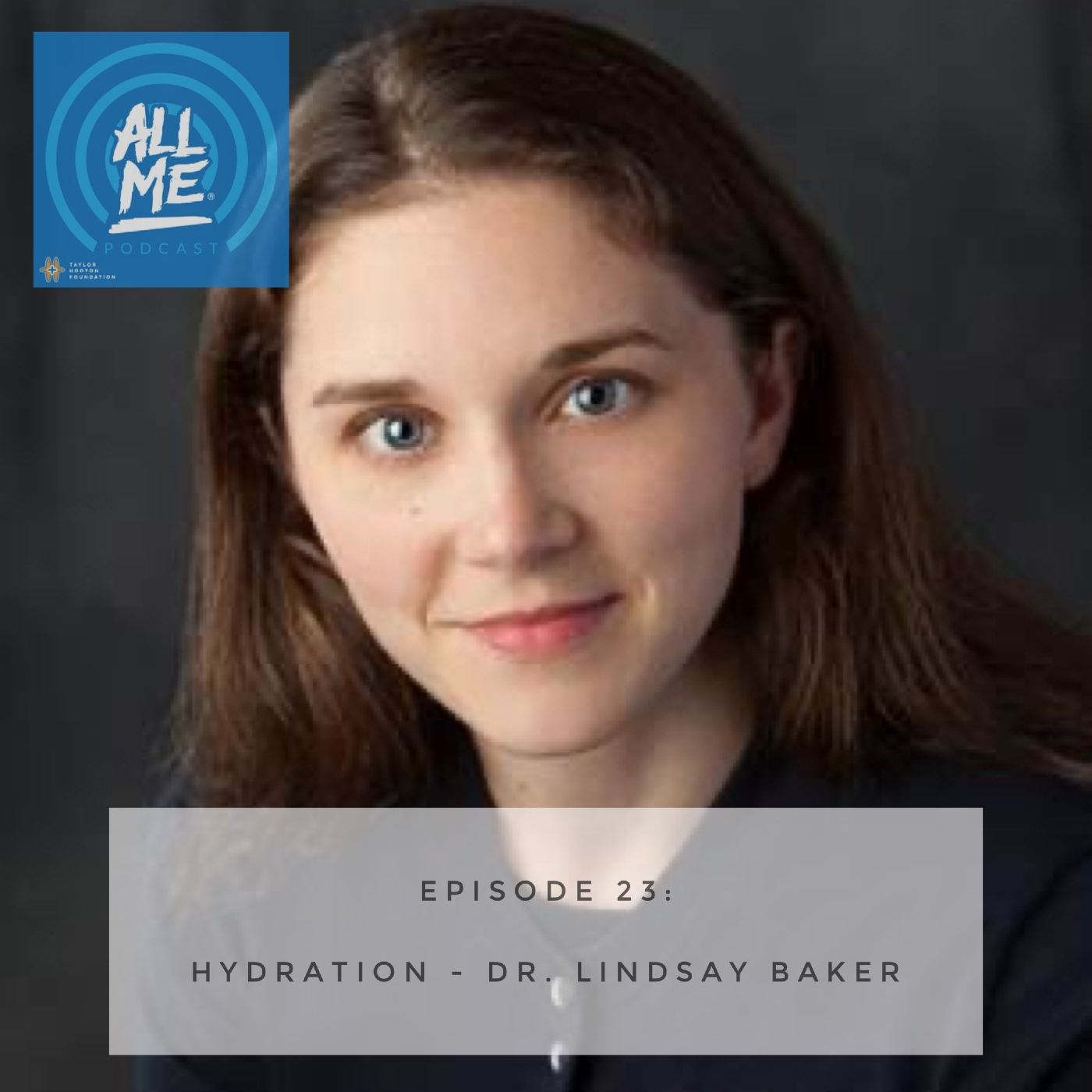 Episode 23: Hydration - Dr. Lindsay Baker