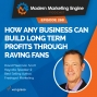 Artwork for How Any Business Can Build Long Term Profits Through Raving Fans