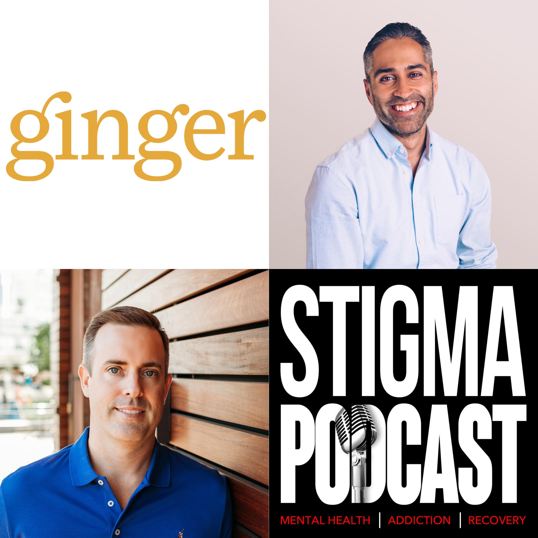 Stigma Podcast - Mental Health - #32 - Ginger Founder, Karan Singh on Building a Mental Health Startup