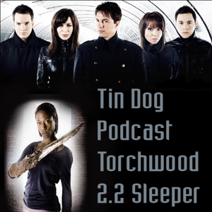 TDP 39: Sleeper Torchwood 2.2
