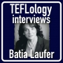 Artwork for TEFL Interviews 19: Batia Laufer on Vocabulary Acquisition