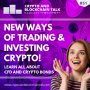 Artwork for New Ways of Trading & Investing Crypto CFDs and Bonds #51