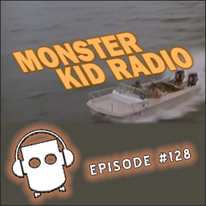 Monster Kid Radio #128 - Continuing to Destination Inner Space with Stephen D. Sullivan and Christopher Page