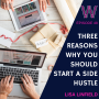 Artwork for 48 - Three Reasons To Start a Side Hustle
