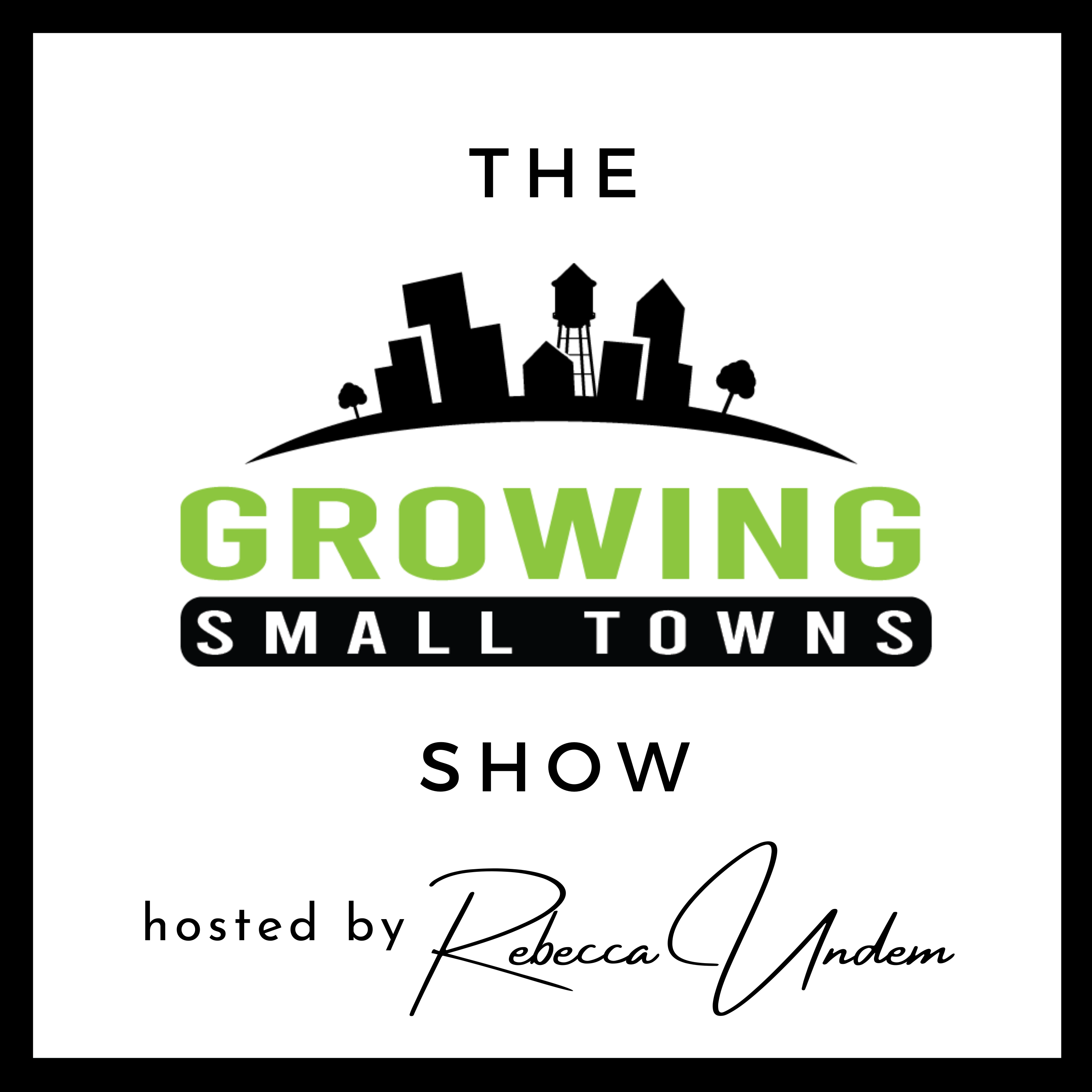 The Growing Small Towns Show show art