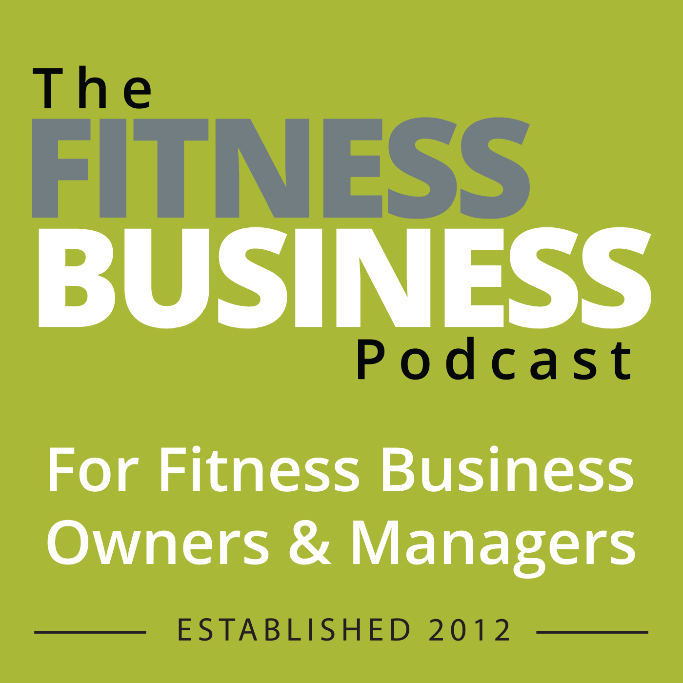 The Fitness Business Podcast show art