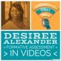 Artwork for Dr. Desiree Alexander - Formative Assessment in Videos