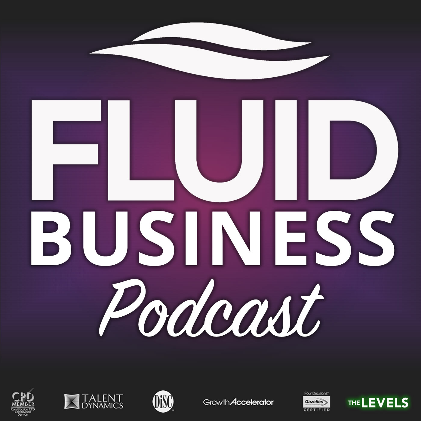 Fluid Business Podcast for Business Owners | Business Growth | Business Coaching | Business Advice