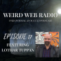 Artwork for Episode 17 - Lothar Tuppan Talking Animism, Ancestors, and Magic With A Rune Master