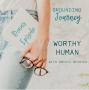 Artwork for Worthy Human BONUS Episode with Krista Resnick