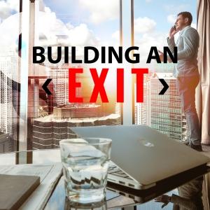 Building An Exit