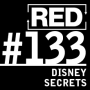 Artwork for RED 133: Disney's Business Secrets